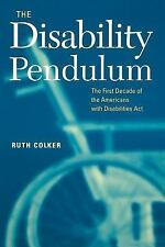 The Disability Pendulum: The First Decade of the Americans With Disabi-ExLibrary