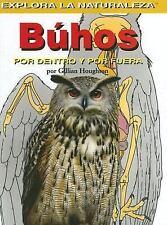 Buhos: Por Dentro y Por Fuera (Explora La Naturaleza) (Spanish Edition-ExLibrary