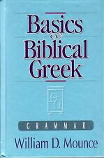 Mounce, William D. BASICS OF BIBLICAL GREEK : GRAMMAR Hardback BOOK