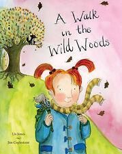 A Walk in the Wild Woods, Jones, Lis, New Book