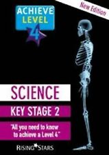 NEW Book - Achieve Level 4 Science: Key Stage 2 by Rising Stars UK Ltd