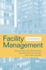 Facility Management by Robert Kevin Brown, Edmond P. Rondeau and Paul D....