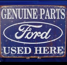 FORD GENUINE PARTS USED HERE Metal Tin Vintage Look Car Sign LOGO Garage Decor