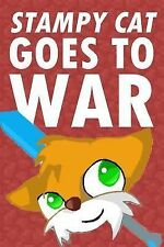 Stampy Cat Goes to War : An Adventure Novel Based on Minecraft's...