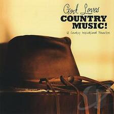 GOD LOVES COUNTRY MUSIC New CD Various Artists 12 tracks GREAT COUNTRY GOSPEL CD