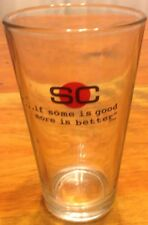 Sports center Beer Pint Bar glass 'if some is good more is better' Vintage Glass