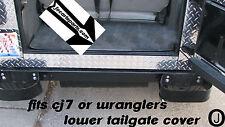 JEEP CJ7-TJ OR YJ WRANGLER DIAMOND PLATE LOWER REAR TAILGATE COVER