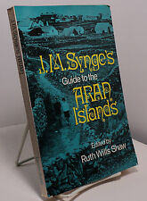 J M Synge's Guide to the Aran Islands edited by Ruth Wills Shaw - Ireland