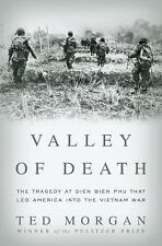 Valley of Death: The Tragedy at Dien Bien Phu That Led America into th-ExLibrary