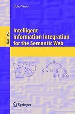 Lecture Notes in Computer Science Ser.: Intelligent Information Integration...