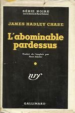 JAMES HADLEY CHASE L'ABOMINABLE PARDESSUS