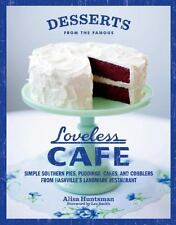 Desserts from the Famous Loveless Cafe : Simple Southern Pies, Puddings, Cakes,