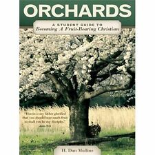 Orchards: A Student Guide to Becoming a Fruit-Bearing Christian