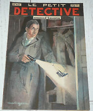 N°40 LE PETIT DETECTIVE ARNOULD GALOPIN 1930 ILLUSTRATIONS MAITREJEAN