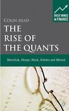 NEW - The Rise of the Quants: Marschak, Sharpe, Black, Scholes and Merton