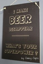 Beer Disappear Cute Bar Pub Man Woman Cave Rustic Wooden Country Timber Sign