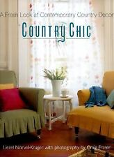 Country Chic: A Fresh Look at Contemporary Country Decor, Fraser, Craig, Norval-