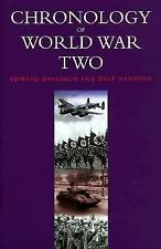 Chronology of World War Two by Dale Manning and Edward Davidson (1999,...