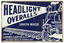 Headlight Overalls Union Made Advertisement Sign