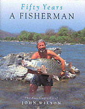 Fifty Years A Fisherman: The Autobiography of John Wilson,GOOD Book