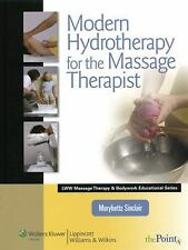 Modern Hydrotherapy for the Massage Therapist Lww Massage Therapy & Bodywork Ed