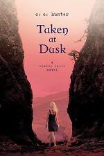 A Shadow Falls Novel Ser.: Taken at Dusk 3 by C. C. Hunter (2012, Paperback)