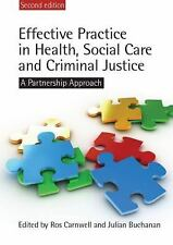 Effective Practice in Health, Social Care and Criminal Justice : A...