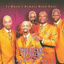 Hasn't Always Been Easy * by Spencer Taylor, Jr. (CD, Apr-2007, Malaco)