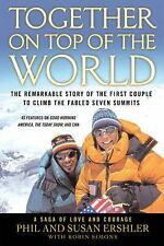 Together on Top of the World : The Remarkable Story of the First Couple to Ln