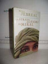 LIBRO Rula Jebreal LA STRADA DEI FIORI DI MIRAL 2^ed.2005