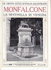rivista CENTO CITTA' D'ITALIA ILLUSTRATE SONZOGNO - MONFALCONE