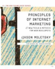 Principles of Internet Marketing: New Tools and Methods for Web Developers (Web