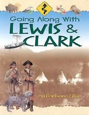Going Along with Lewis & Clark by Barbara Fifer