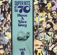 VARIOUS ARTISTS Super Hits of the '70s: Have a Nice Day, Vol. 8 CD