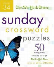 Sunday Crossword Puzzles Vol. 34 : 50 Sunday Puzzles from the Pages of the...