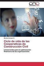 Ciclo de Vida de Las Cooperativas de Construcción Civil by G. Campos Maritza...