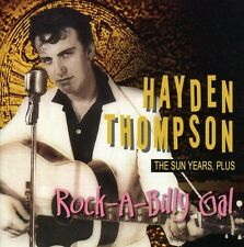 Rock-A-Billy Gal The Sun Years Plus - Hayden Thompson (2008, CD NEUF)