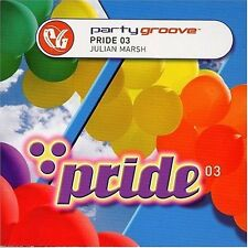 Party Groove-Pride 03 mixed by Julian Marsh Sleazesisters, Steps, T-Zone,.. [CD]