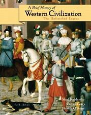 A Brief History of Western Civilization: The Unfinished Legacy, Single Volume Ed