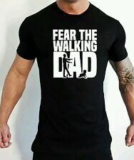 Fear the walking dad t-shirt drôle humour the walking dead fête des pères