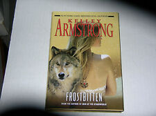 Frostbitten by Kelley Armstrong (2009)  SIGNED 1st/1st