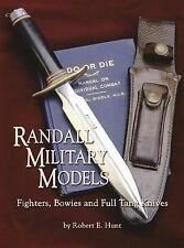 New Randall Military Models : Fighters, Bowies, and Full Tang Knives by Hunt