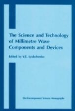 Science and Technology of Millimetre Wave Components and Devices (Electrocompone