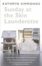 Sunday at the Skin Launderette (Poetry Book Society Recommendation)