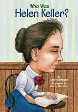 Who Was... ?: Who Was Helen Keller? by John A. O'Brien and Gare Thompson...