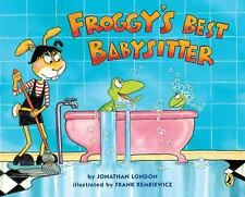 Froggy: Froggy's Best Babysitter by Jonathan London (2011, Paperback)