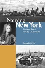 Naming New York: Manhattan Places and How They Got Their Names-ExLibrary