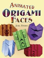 Animated Origami Faces (Dover Origami Papercraft)