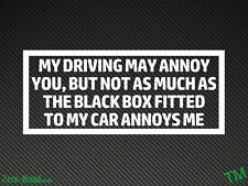 """MY DRIVING MAY ANNOY YOU"" Funny Black Box New Driver Car Sticker Window/Bumper"
