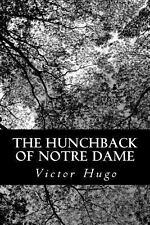 The Hunchback of Notre Dame by Victor Hugo (2013, Paperback)